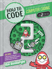 How to Code: Level 2 (Coding),Wainewright, Max,New Book mon0000119283