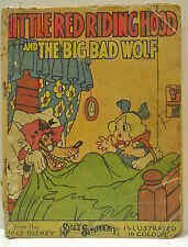 Book. Little Red Riding Hood and The Big Bad Wolf from Silly Symphony pub 1934.
