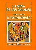 La Mesa de Los Galanes y Otros Cuentos (Spanish Edition)