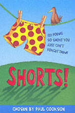 Shorts: 100 Poems So Short You Can't Forget Them!, Cookson, Paul, New Book