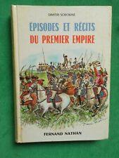 EPISODES ET RECITS DU PREMIER EMPIRE D SOROKINE 1975 FERNAND NATHAN