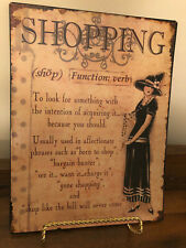 Tin Sign Shopping Saying Vintage Looking Lady on It Beige Brown Black