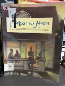 From Miss Ida's Porch by Sandra Belton (1998, Picture Book)