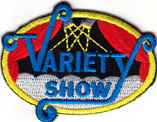 """""""VARIETY SHOW"""" PATCH - Iron On Embroidered Applique / Talent, Theater"""