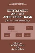Entitlement and the Affectional Bond: Justice in Close Relationships (Critical