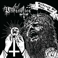 Profanatica - Sickened By Holy Host [CD]