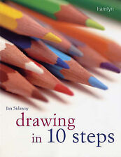Drawing in 10 Steps by Ian Sidaway (Paperback, 2006)