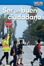 SER UN BUEN CIUDADANO /BEING A GOOD CITIZEN
