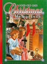 Good Old Days Christmas Memories by Tate Ken