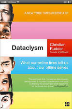 Dataclysm: What our online lives tell us about our offline selves,Rudder, Christ