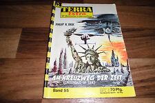 TERRA EXTRA # 55 -- am KREUZWEG der ZEIT // von Philip K. Dick 1966