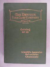 Denver Fire Clay CATALOG #10 - 1923 ~ scientific,refractories,chemicals,assayer