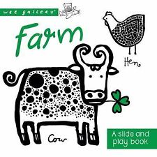 Farm: A Slide and Play book (Wee Gallery) by Sajnani, Surya in New