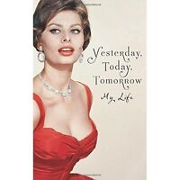 """VERY GOOD"" Yesterday, Today, Tomorrow: My Life, Loren, Sophia, Book"