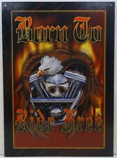Born to Ride Free Motorcycle Metal Sign