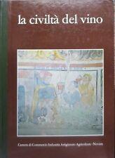 La civiltà del vino tra Ticino e Sesia. Presentazione di Guglielmo Guaglio].