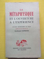 Ferdinand Gonseth La Métaphysique et l'Ouverture à l'Expérience Ed. PUF 1960
