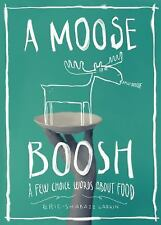 A Moose Boosh: A Few Choice Words About Food-ExLibrary