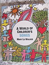 A World of Children's Songs Softback Book By Mary Lu Walker