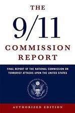 The 9/11 Commission Report: Final Report of the National Commission on Terrorist