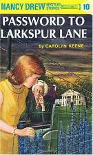 The Password to Larkspur Lane (Nancy Drew, Book 10) by Carolyn Keene