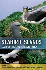Seabird Islands : Ecology, Invasion, and Restoration (2011, Hardcover)