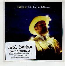(HA422) Karl Blau, That's How I Got To Memphis - 2016 DJ CD