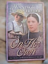 The Brides of Webster Co.: On Her Own 2 by Wanda E. Brunstetter(2007, Paperback)