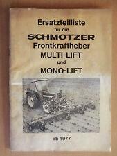 Ersatzteilliste Schmotzer Front-Kraftheber Multi-Lift und Mono-Lift ab 1977
