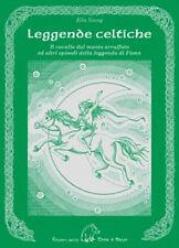 LEGGENDE CELTICHE Il cavallo dal manto arruffato ed episodi leggenda di Fion