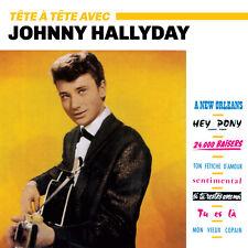 CD Johnny Hallyday : Tête à tête avec Johnny (+ 4 Titres Bonus)