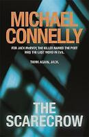 The Scarecrow, Connelly, Michael, Very Good Book