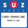 12891-50MA0-286 Suzuki Tappet,t:2.86 1289150MA0286, New Genuine OEM Part