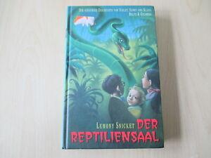 Lemony Snicket - DER REPTILIENSAAL - Die schaurige Geschichte von... - Band 2 HC