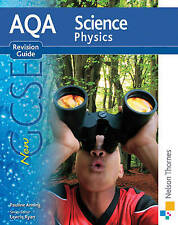 AQA Science GCSE Physics Revision Guide: 2011 by Pauline C. Anning...