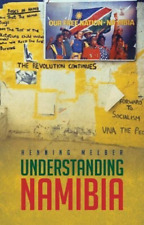 Melber Henning-Understanding Namibia (The Trials Of Independence) BOOK NEW