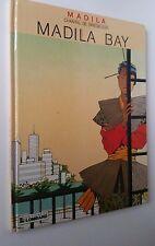 BD MADILA PAR CHANTAL DE SPIEGELEER MADILA BAY EO 1988 EDITIONS DU LOMBARD