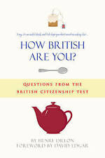 How British are You?: Questions from the Citizenship Test - A Quiz Book for...