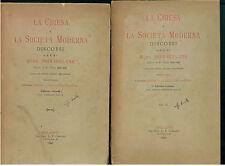 IRELAND JOHN LA CHIESA E LA SOCIETA' MODERNA DISCORSI COGLIATI 1898 VOL. I-II
