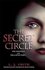 Secret Circle: Initiation and the Captive v. 1, L J Smith | Paperback Book | 978