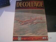 *** Revue Decollage n°31 Le MS-472 / Brique Volante / Le Constellation
