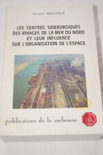 SIDERURGIE RIVAGES MER DU NORD INFLUENCE ESPACE MALEZIEUX 1981
