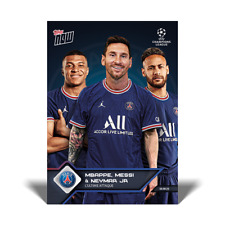 21 Topps Now UCL #13 Messi Mbappe & Neymar Jr PSG L'Ultime Attack -  PREORDER!!
