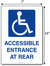 """Handicap wheelchair Accessible at Rear, 7"""" x 10"""" plastic sign"""