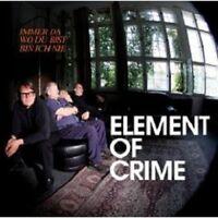 """ELEMENT OF CRIME """"IMMER DA WO DU BIST BIN..."""" CD NEU"""