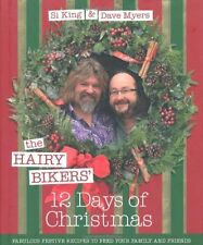 The Hairy Bikers' 12 Days of Christmas: Fabulous Festive Recipes to Feed Your F