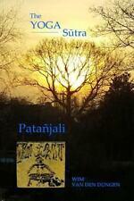 The Yoga Sutra of Patanjali by Wim Van Den Dungen (2012, Paperback)