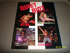 Quiet Riot The Offiial Biography by Steve Gett