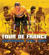 The Tour de France: 100 Years: The Official Centennial,L'equipe,Lance Armstrong