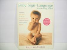 Baby Sign Language : For Hearing Babies by Karyn Warburton (2006, Paperback)